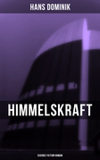 Himmelskraft - Science Fiction Roman