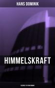 Himmelskraft - Science Fiction Roman