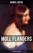 Moll Flanders (Vollständige illustrierte Ausgabe)