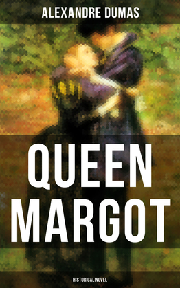 QUEEN MARGOT (Historical Novel)
