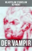 Der Vampir (Vollständige deutsche Ausgabe)