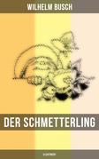 Der Schmetterling (Illustriert)