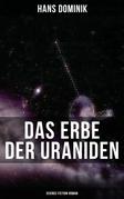 Das Erbe der Uraniden (Science-Fiction-Roman)