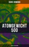Atomgewicht 500 (Science-Fiction-Roman)