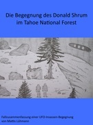 Die Begegnung des Donald Shrum im Tahoe National Forest