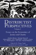Distributist Perspectives: Volume I