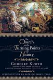 The Church at the Turning Points of History