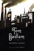 Tom Bedlam: A Novel