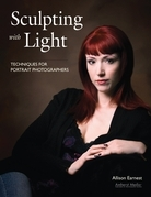 Sculpting with Light: Techniques for Portrait Photographers