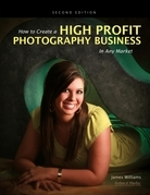 How to Create a High Profit Photography Business in Any Market