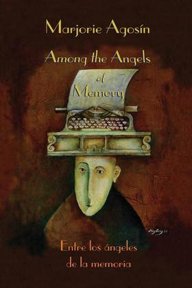 Among the Angels of Memory: Entre los ángeles de la memoria