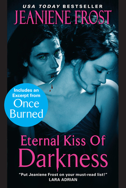 Jeaniene Frost - Eternal Kiss of Darkness with an Exclusive Excerpt