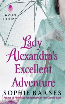 Lady Alexandra's Excellent Adventure: A Summersby Tale