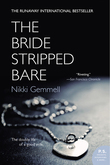 The Bride Stripped Bare: A Novel
