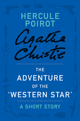 The Adventure of the 'Western Star'