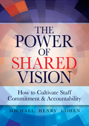 The Power of Shared Vision: How to Cultivate Staff Commitment & Accountability