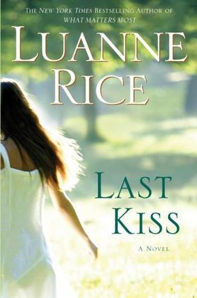 Last Kiss: A Novel