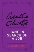 Jane in Search of a Job: A Short Story