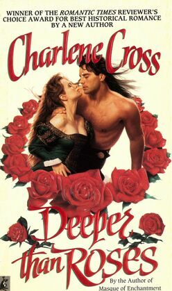 Deeper Than Roses: DEEPER THAN ROSES