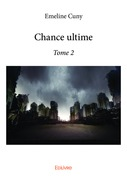 Chance ultime - Tome 2