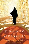 Kingdom of Strangers: A Novel
