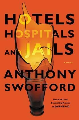 Hotels, Hospitals, and Jails: A Memoir