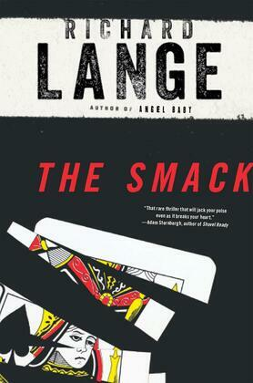 The Smack: A Novel