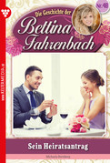 Bettina Fahrenbach 48 - Liebesroman