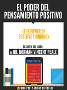 El Poder Del Pensamiento Positivo (The Power Of Positive Thinking)