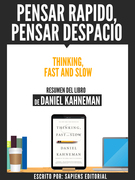 Pensar Rapido, Pensar Despacio (Thinking, Fast And Slow)