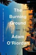 The Burning Ground: Stories
