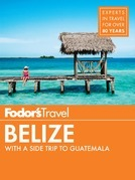 Fodor's Belize