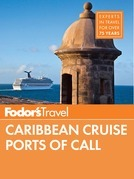 Fodor's Caribbean Cruise Ports of Call