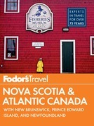 Fodor's Nova Scotia & Atlantic Canada