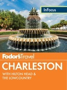 Fodor's In Focus Charleston
