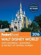 Fodor's Walt Disney World 2016