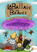 La ballade des braves, livre 1