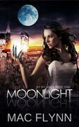 Moonlight: By My Light, Book 1