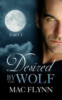 Desired By the Wolf #1: BBW Werewolf Shifter Romance