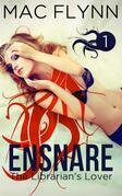 Ensnare: The Librarian's Lover #1: Paranormal Demon Romance