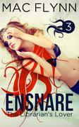 Ensnare: The Librarian's Lover #3: Paranormal Demon Romance