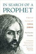 In Search of a Prophet