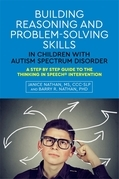 Building Reasoning and Problem-Solving Skills While Reducing Emotional Dysregulation