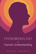 Phenomenology of Human Understanding