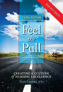Feel the Pull: Creating a Culture of Nursing Excellence