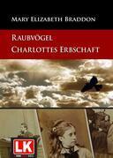 Raubvögel – Charlottes Erbschaft