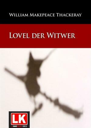 Lovel der Witwer