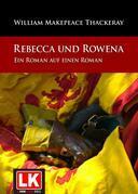 Rebecca und Rowena. Ein Roman auf einen Roman.