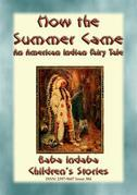 HOW THE SUMMER CAME - An Odjibwe Children's Tale