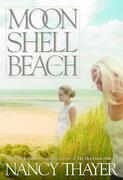 Moon Shell Beach: A Novel